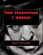 The Haunting ( Greek) af Patti Chiappa