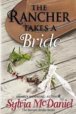 The Rancher Takes a Bride af Sylvia McDaniel