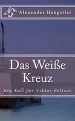 Das Weisse Kreuz af Alexander Hengstler