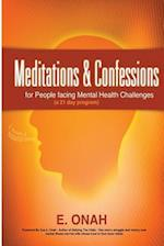 Meditations and Confessions for People Facing Mental Health Challenges