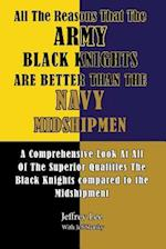 All the Reasons That the Army Black Knights Are Better Than the Navy Midshipmen