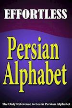 Effortless Persian Alphabet af Reza Nazari, Jalal Daie