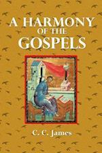 A Harmony of the Gospels af C. C. James