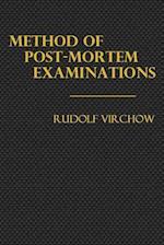 Method of Post-Mortem Examinations
