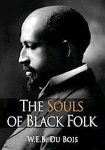 The Souls of Black Folk af W. E. B. Du Bois