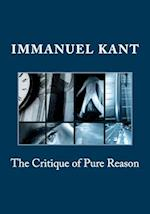 The Critique of Pure Reason af Immanuel Kant