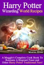 Harry Potter Wizarding World Recipes af Martha Stone
