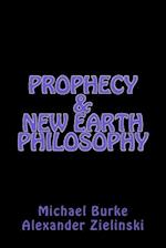 Prophecy & New Earth Philosophy