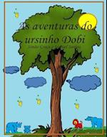 As Aventuras Do Ursinho Dobi
