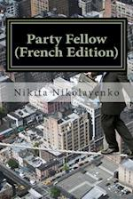 Party Fellow (French Edition)