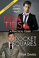 Neckties & Pocket Squares - A Practical Guide