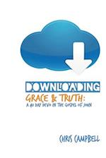 Downloading Grace and Truth af Chris Campbell