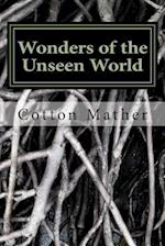 Wonders of the Unseen World