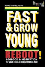 Fast & Grow Young af Walt F. J. Goodridge