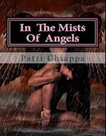 In the Mists of Angels af Patti Chiappa