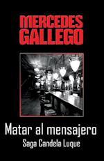 Matar Al Mensajero af Mercedes Gallego