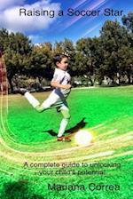 Raising a Soccer Star