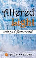 Altered Light af John Anthony