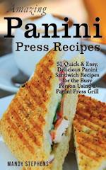 Amazing Panini Press Recipes