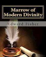 Marrow of Modern Divinity
