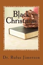 Black Christmas af Dr Rufus O. Jimerson, Rufus O. Jimerson