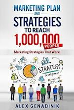 Marketing Plan & Advertising Strategy to Reach 1,000,000 People
