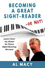 Becoming a Great Sight-Reader -- Or Not! af Al Macy