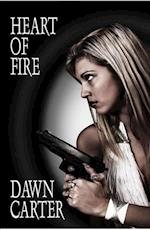 Heart of Fire af Dawn Carter