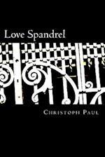 Love Spandrel af Christoph Paul