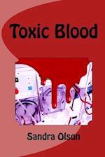 Toxic Blood af Sandra Olson