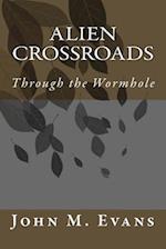 Alien Crossroads af John M. Evans