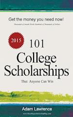 101 College Scholarships af Adam Lawrence