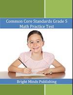 Common Core Standards Grade 5 Math Practice Test