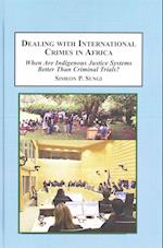 Dealing With International Crimes in Africa