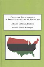 Conjugal Relationships of Africans and African Americans