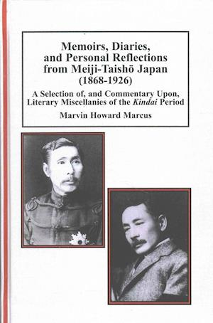 Bog, hardback Memoirs, Diaries, and Personal Reflections from Meiji-Taisho Japan (1868-1926) af Marvin Howard Marcus