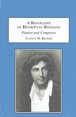 A Biography of Henriette Bosmans
