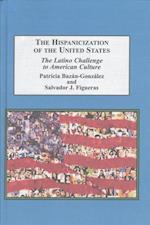 The Hispanicization of the United States