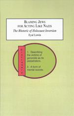 Blaming Jews for Acting Like Nazis