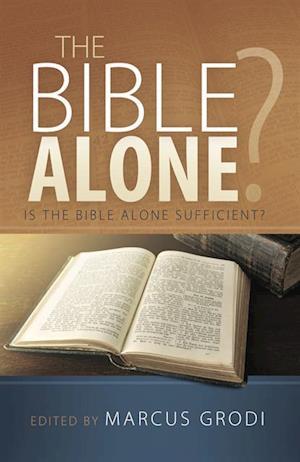Bible Alone? af Marcus Grodi