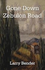 Gone Down Zebulon Road