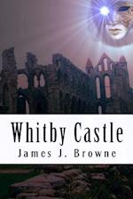 Whitby Castle af James J. Browne