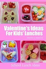Valentine's Ideas for Kids' Lunches