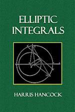 Elliptic Integrals af Harris Hancock