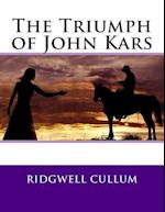The Triumph of John Kars
