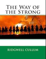 The Way of the Strong