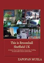 This Is Broomhall, Sheffield, UK