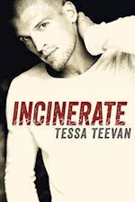 Incinerate af Tessa Teevan