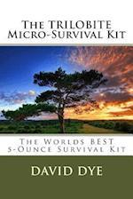 The Trilobite Micro-Survival Kit af David Dye