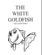 The White Goldfish af Greg Zemlansky